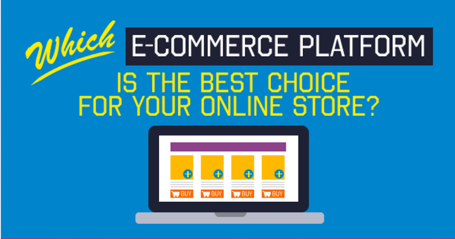 Which ecommerce Platform is the Best Choice for Your Online Store